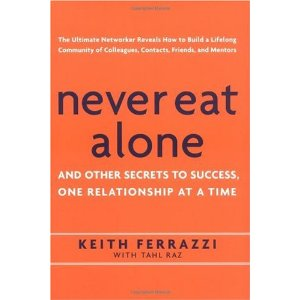 Never Eat Alone -- Keith Ferrazzi