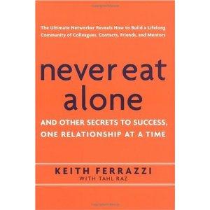 Never Eat Alone -- Keith Ferrazzi